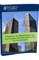 5 Reasons You Should Challenge Your Current Commercial Property Tax Assessments