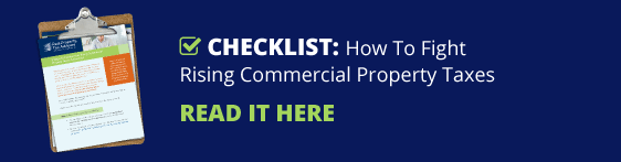 Checklist: How To Fight Rising Commercial Property Taxes