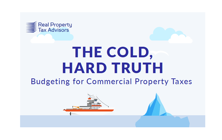 [Infographic]: The Cold, Hard Truth - Budgeting for Commercial Property Taxes