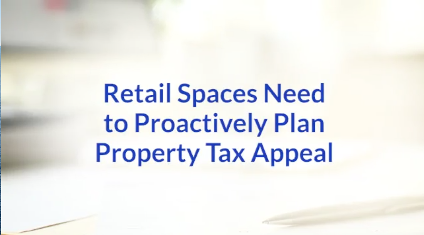 Retail Spaces Need to Proactively Plan Property Tax Appeal